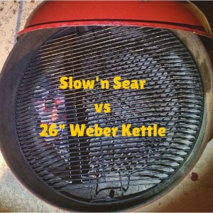 "Slow'n Sear vs 26"" Weber Kettle"